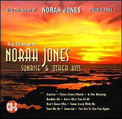 Sing The Songs of Norah Jones: Sunrise and Other Hits - CD