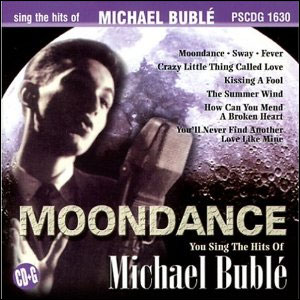Moondance: Sing The Hits of Michael Buble
