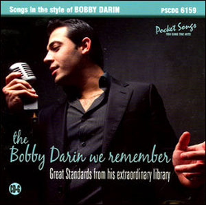 The Bobby Darin We Remember: Great Standards From His Extraordinary Library