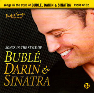 Songs in the Style of Bublé Darin & Sinatra - Singalong CD