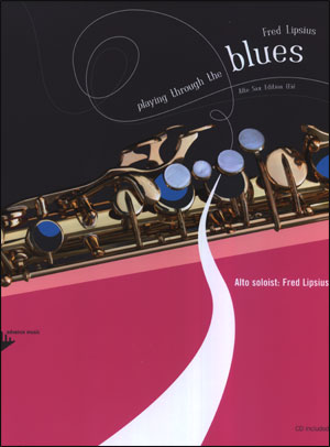 Playing Through The Blues - Book/CD - Alto Sax