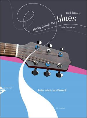 Playing Through The Blues - Book/CD - Guitar