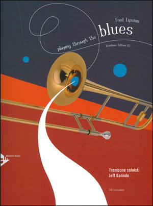 Playing Through The Blues - Book/CD - Trombone