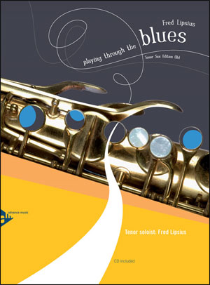 Playing Through The Blues - Book/CD - Tenor Sax