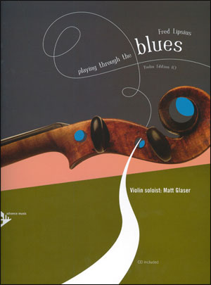 Playing Through The Blues - Book/CD - Violin