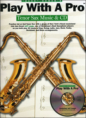 Play With A Pro For Tenor Saxophone Book/CD