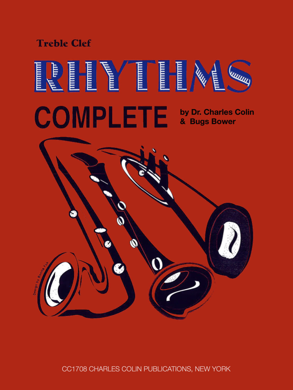 Rhythms Complete By Bugs Bower - Treble Clef