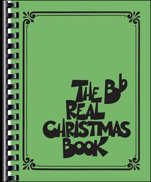 The Real Christmas Book - B Flat Edition