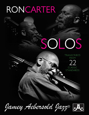 Ron Carter Solos - Transcribed From 22 Classic Standards
