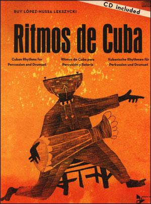 Ritmos de Cuba - For Drummers/ Percussionists
