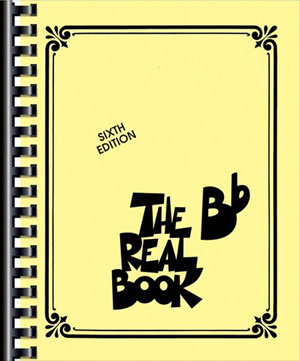 The Real Book - Sixth Edition (B Flat Edition)