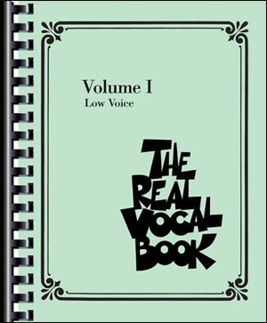 Real Vocal Book - Volume 1 (Low Voice)