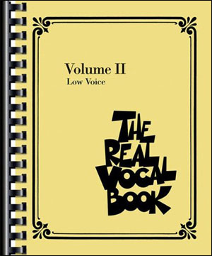 The Real Vocal Book Vol. 2 - For Low Voices