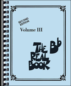 The Real Book - Volume 3 (B Flat Edition)