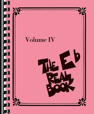 The Real Book Volume 4 - E Flat