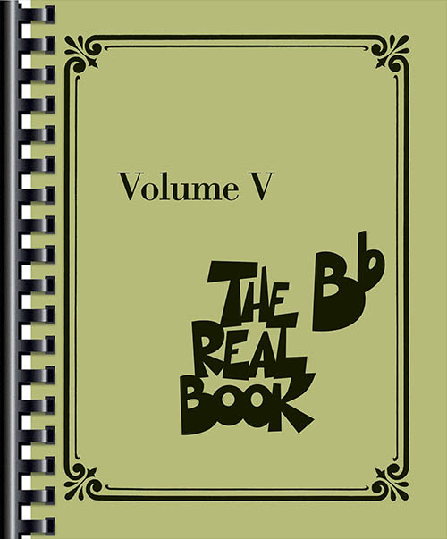 The Real Book - Volume 5 (B Flat Edition)