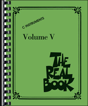 The Real Book - Volume 5 (C Edition)