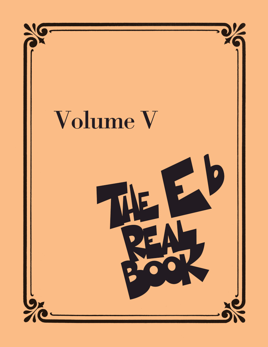 The Real Book - Volume 5 (E Flat)