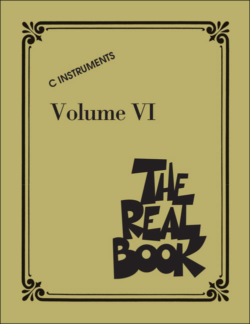 The Real Book - Volume 6 - C Instruments