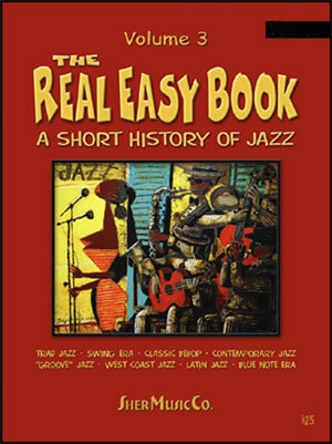 The Real Easy Book Vol. 3 Fake Book- <i>A Short History Of Jazz</i> - Bass Clef Version