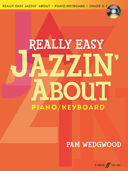 Really Easy Jazzin' About: Piano/Keyboard