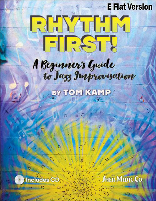 Rhythm First! E Flat Edition