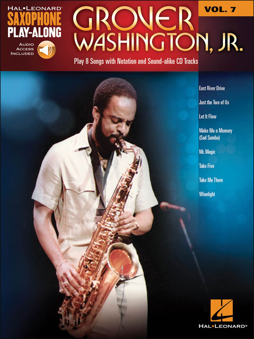 SAXOPHONE PLAY-ALONG Vol. 7: Grover Washington, Jr.