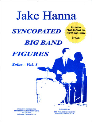 Syncopated Big Band Figures - Solos, Vol. 1 - by Jake Hanna