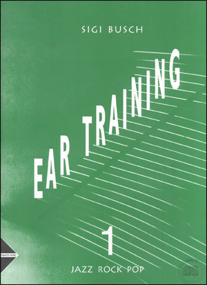 Ear Training Volume 1 - By Sigi Busch