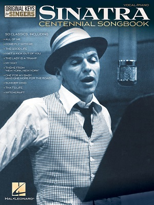 Frank Sinatra – Centennial Songbook – Original Keys for Singers