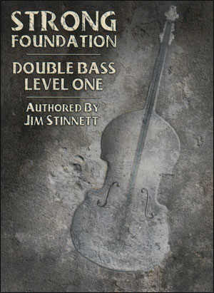Strong Foundation - Double Bass Level One