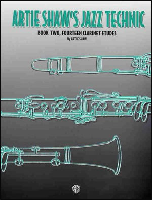Artie Shaw's Jazz Technic - Book Two, Fourteen Clarinet Etudes