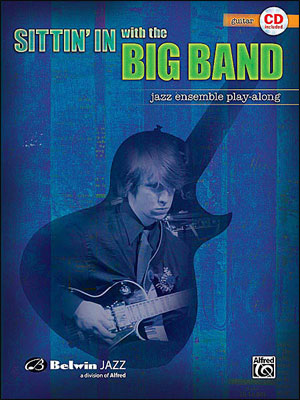 Sittin' In With the Big Band - Book/CD Play Along for Guitar