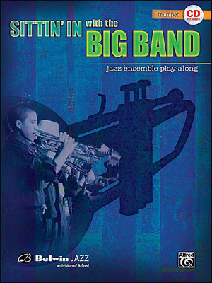 Sittin' In With The Big Band - Book/CD for Trumpet