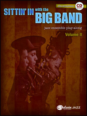 Sittin' In With The Big Band II - Alto Sax Book/CD Play Along