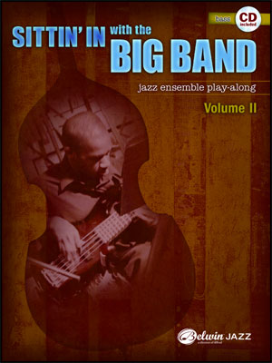 Sittin' In With The Big Band II - Bass Book/CD Play Along