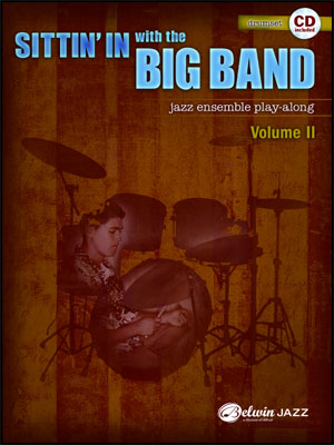 Sittin' In With The Big Band II - Drum Book/CD Play Along