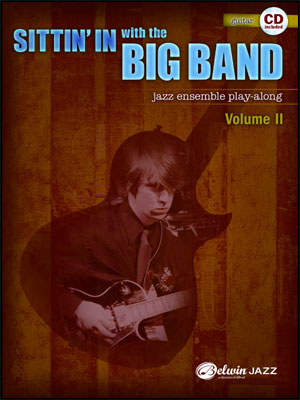 Sittin' In With The Big Band II - Guitar Book/CD Play Along