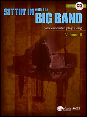 Sittin' In With The Big Band II - Piano Book/CD Play Along