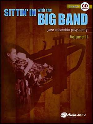 Sittin' In With The Big Band II - Trumpet Book/CD Play Along