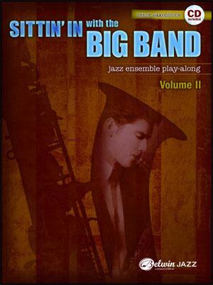 Sittin' In With The Big Band II - Tenor Sax Book/CD Play Along