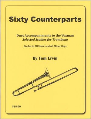 Sixty Counterparts - Duet Accompaniments to the Voxman Selected Studies for Trombone