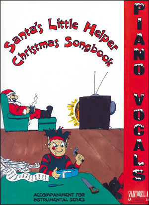 SANTA'S LITTLE HELPER CHRISTMAS SONGBOOK FOR PIANO