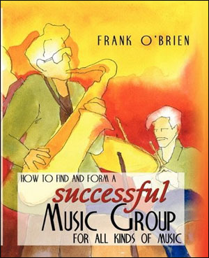 How To Find and Form A Successful Music Group