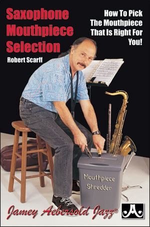 Saxophone Mouthpiece Selection