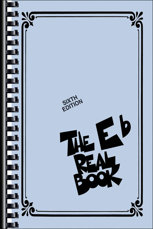 The Real Book – Volume I: E-Flat Instruments, Mini Edition