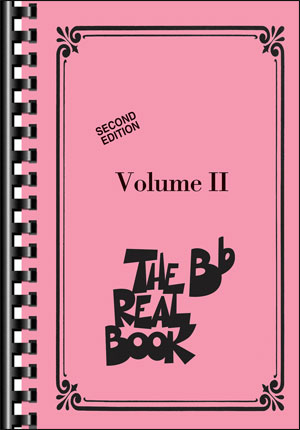The Real Book – Volume II in B Flat – Mini Edition