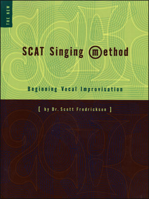 Scat Singing Method - Beginning Vocal Improvisation