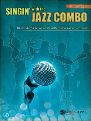 Singin' with the Jazz Combo - Alto Sax