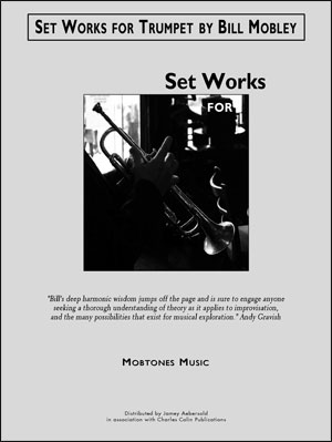Set Works for Trumpet by Bill Mobley